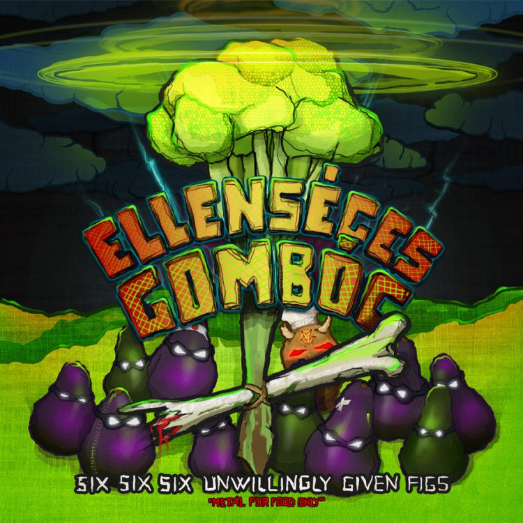 Recenze: Ellenséges Gombóc – Six Six Six Unwillingly Given Figs