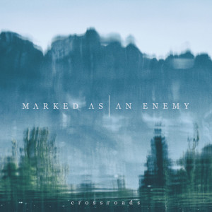 Recenze: Marked As An Enemy – Crossroads