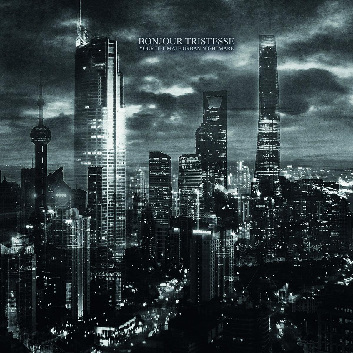 "Recenze: Bonjour Tristesse – ""Your Ultimate Urban Nightmare"""